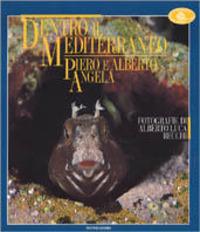 Dentro il Mediterraneo - Angela Piero Angela Alberto - wuz.it