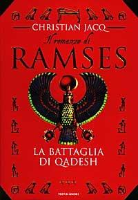 La La battaglia di Qadesh. Il romanzo di Ramses. Vol. 3 - Jacq Christian - wuz.it