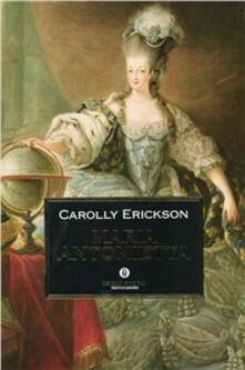 Maria Antonietta - Carolly Erickson - copertina