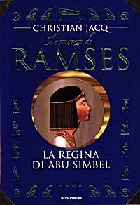 La La regina di Abu Simbel. Il romanzo di Ramses. Vol. 4 - Jacq Christian - wuz.it