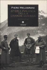 Libro Storia politica della grande guerra 1915-1918 Piero Melograni