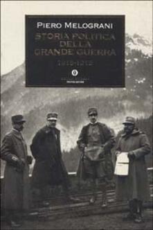 Mercatinidinataletorino.it Storia politica della grande guerra 1915-1918 Image