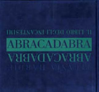 Libro Abracadabra. Il libro degli incantesimi Titania Hardie
