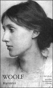 Foto Cover di Romanzi, Libro di Virginia Woolf, edito da Mondadori