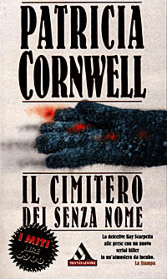 Il cimitero dei senza nome - Patricia D. Cornwell - copertina