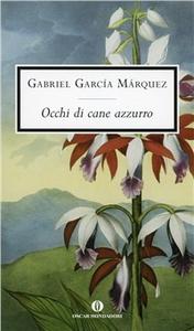 Libro Occhi di cane azzurro Gabriel García Márquez
