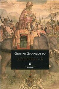 Libro Annibale Gianni Granzotto