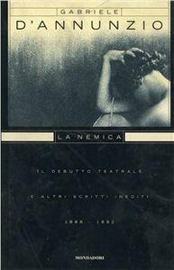 Libro La nemica Gabriele D'Annunzio