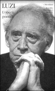 Foto Cover di Poesie, Libro di Mario Luzi, edito da Mondadori