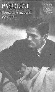 Libro Romanzi e racconti. Vol. 1 P. Paolo Pasolini