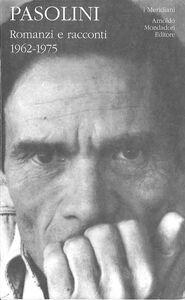Foto Cover di Romanzi e racconti. Vol. 2, Libro di P. Paolo Pasolini, edito da Mondadori