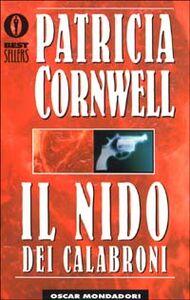 Foto Cover di Il nido dei calabroni, Libro di Patricia D. Cornwell, edito da Mondadori