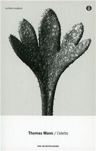 Foto Cover di L' eletto, Libro di Thomas Mann, edito da Mondadori