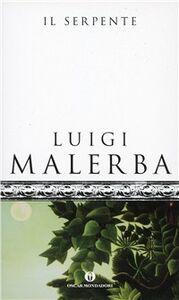 Foto Cover di Il serpente, Libro di Luigi Malerba, edito da Mondadori