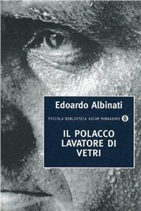 Il Il polacco lavatore di vetri - Albinati Edoardo - wuz.it