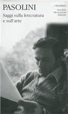 Saggi sulla letteratura e sull'arte - Pier Paolo Pasolini - copertina