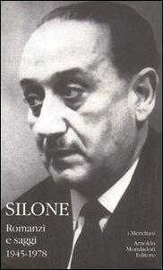 Libro Romanzi e saggi. 1945-1978. Vol. 2 Ignazio Silone