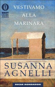 Libro Vestivamo alla marinara Susanna Agnelli