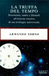 Libro La truffa del tempo Armando Torno