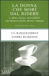La La donna che morì dal ridere - Ramachandran Vilayanur S. Blakeslee Sandra - wuz.it