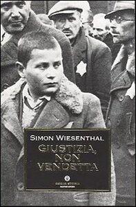 Libro Giustizia, non vendetta Simon Wiesenthal