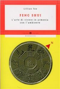 Feng shui lillian too libro mondadori oscar guide for Lillian too feng shui