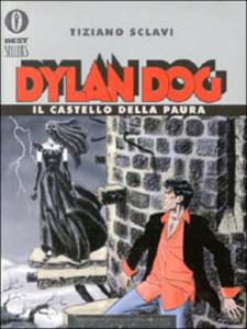 Libro Dylan Dog. Il castello della paura Tiziano Sclavi