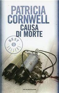 Libro Causa di morte Patricia D. Cornwell