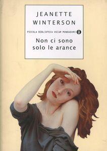Libro Non ci sono solo le arance Jeanette Winterson
