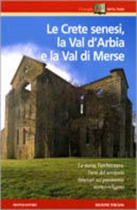 Libro Le crete senesi, la val d'Arabia e la val di Merse