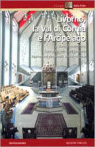 Libro Livorno, la val di Cornia e l'arcipelago