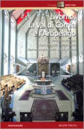 Livorno, la val di Cornia e l'arcipelago