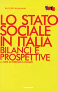 Libro Lo stato sociale in Italia Berardinelli