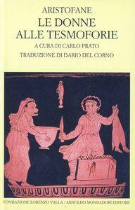Libro Le donne alle Tesmoforie Aristofane