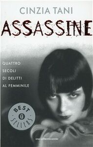 Libro Assassine Cinzia Tani