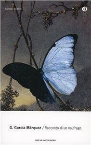 Foto Cover di Racconto di un naufrago, Libro di Gabriel García Márquez, edito da Mondadori