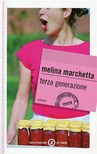 Libro Terza generazione Melina Marchetta