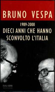 Listadelpopolo.it Dieci anni che hanno sconvolto l'Italia. 1989-2000 Image