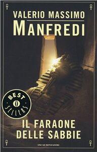 Libro Il faraone delle sabbie Valerio M. Manfredi