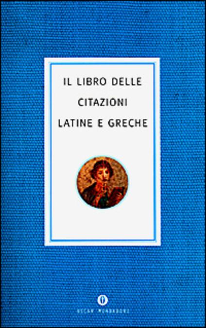 Il libro delle citazioni latine e greche - copertina