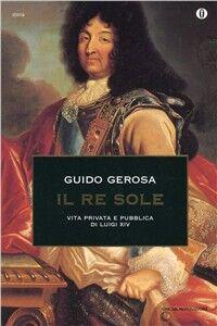 Libro Il re Sole Guido Gerosa