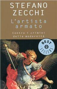 Libro L' artista armato Stefano Zecchi