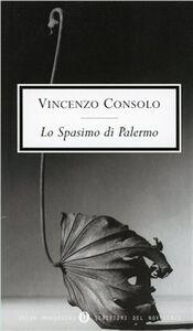 Libro Lo spasimo di Palermo Vincenzo Consolo