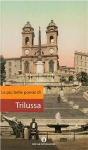 Foto Cover di Le più belle poesie, Libro di Trilussa, edito da Mondadori