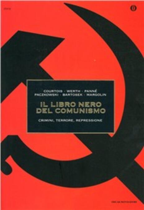 Il libro nero del comunismo - Stéphane Courtois,Nicolas Werth,Jean-Louis Panné - copertina