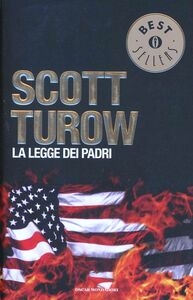 Foto Cover di La legge dei padri, Libro di Scott Turow, edito da Mondadori