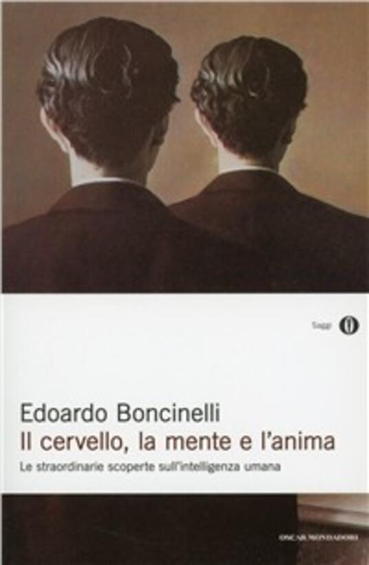 Il cervello, la mente e l'anima - Edoardo Boncinelli - copertina