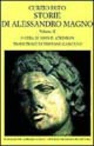Libro Storie di Alessandro Magno. Vol. 2 Quinto Curzio Rufo