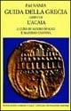 Guida della Grecia. Vol. 7: L'Acaia.