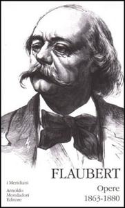 Libro Opere (1863-1880). Vol. 2 Gustave Flaubert